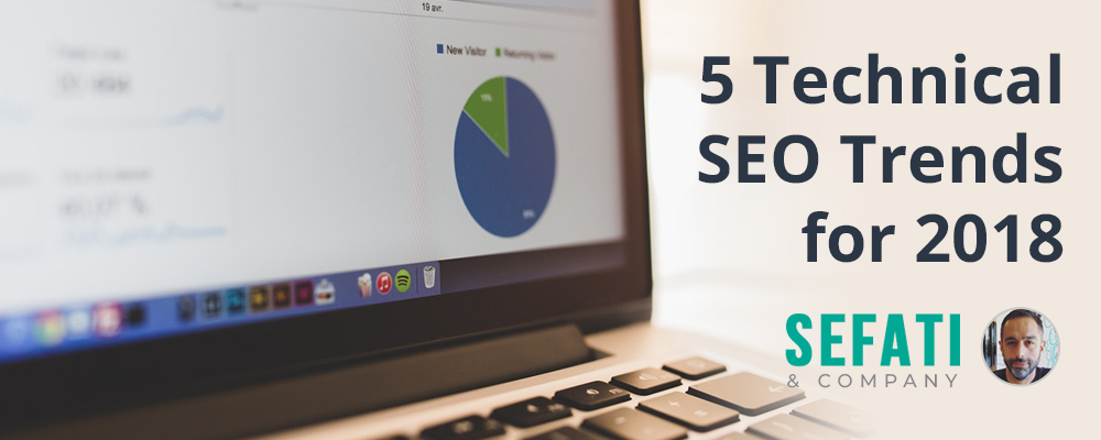 5 Technical SEO Trends for 2018