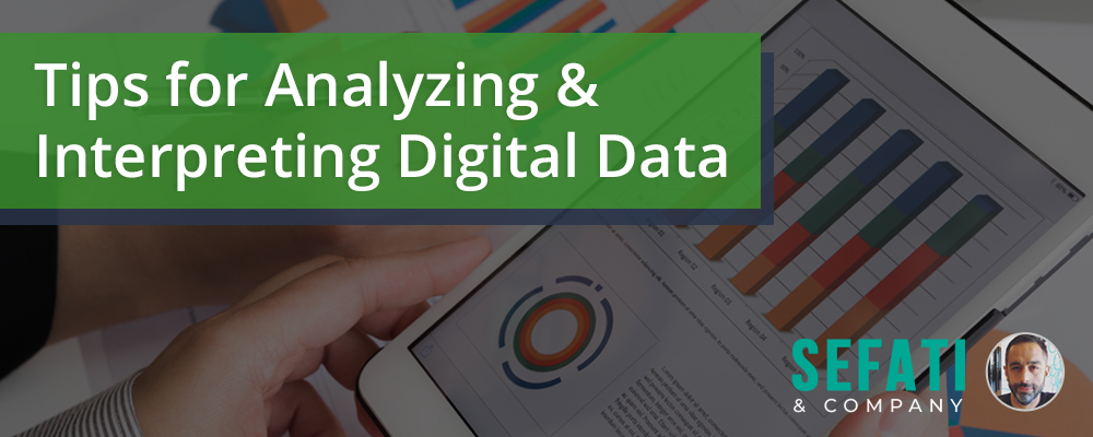 Tips for Analyzing and Interpreting Digital Data